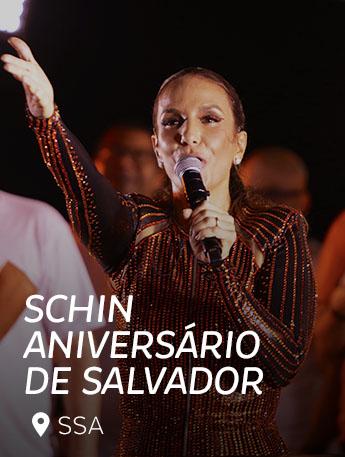 Schin 470 Anos de Salvador